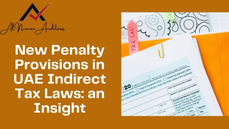 New Penalty Provisions in UAE Indirect Tax Laws an Insight