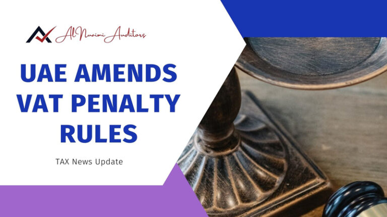 UAE amends VAT penalty rules